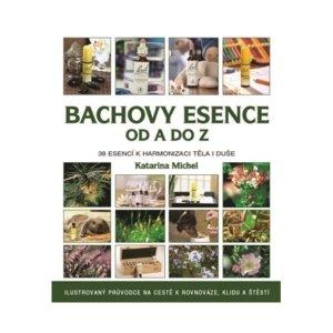 Energie rostlin - Bachovy esence od A do Z